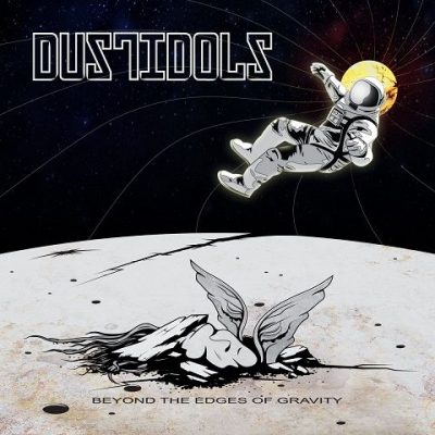 Dust Idols - Beyond The Edges Of Gravity (2020)
