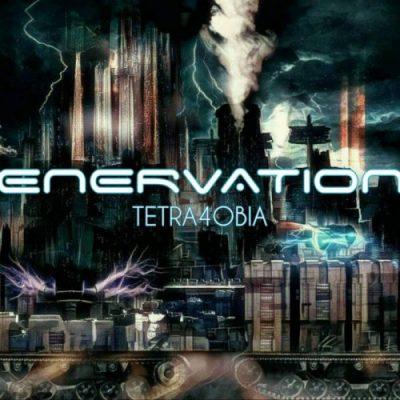 Enervation - Tetra4obia (2019)