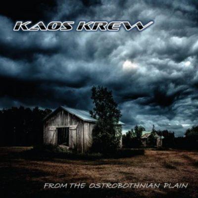 Kaos Krew - From The Ostrobothnian Plain (2020)