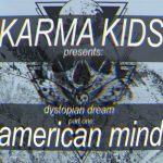 Karma Kids - Dystopian Dream, Pt. One: American Mind (2020) 320 kbps
