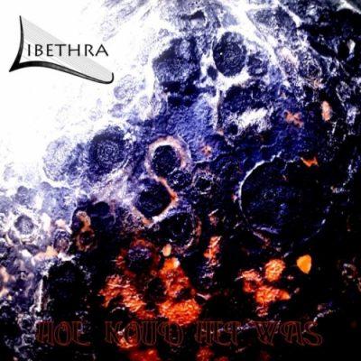 Libethra - Hoe Koud Het Was (2020)