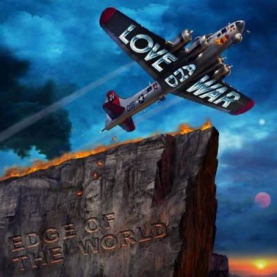 Love And War - Edge Of The World (2020)