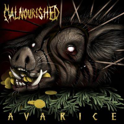 Malnourished - Avarice (EP) (2020)