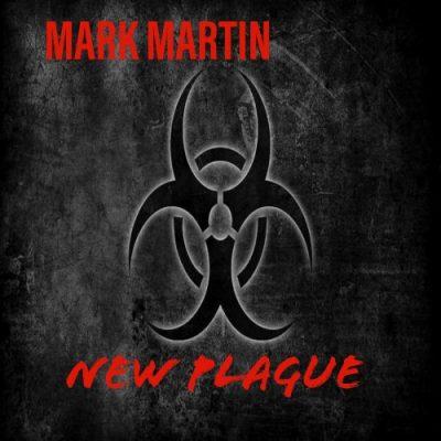 Mark Martin - NEW PLAGUE (2020)