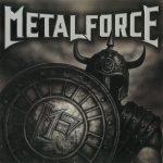 Metalforce (eх-Majesty) - Меtаlfоrсе (2009) 320 kbps