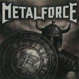 Metalforce (eх-Majesty) - Меtаlfоrсе (2009)