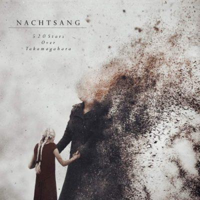 Nachtsang - 520 Stars over Takamagahara (2020)