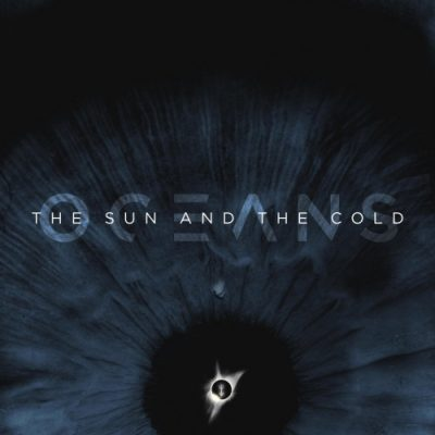 Oceans - The Sun and the Cold (2CD Digipack Limited Edition) (2020)