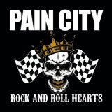 PAIN CITY - Rock'n'Roll Hearts (2020)