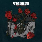 Patient Sixty-Seven - Home Truths (EP) (2020) 320 kbps