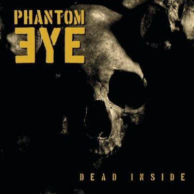 Phantom Eye - Dead Inside (2020)