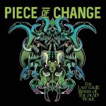 Piece Of Change - The Last Four Riders Of The Dead Wave (2020) 320 kbps