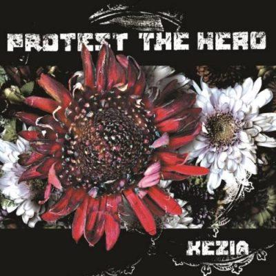 Protest The Hero - Кеziа (2006)