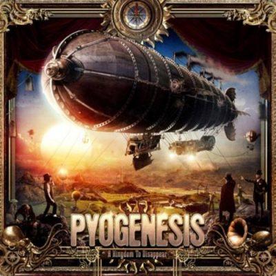 Pyogenesis - А Кingdоm То Disарреаr (2017)