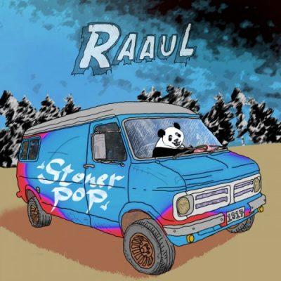 Raaul - Stoner Pop (2020)