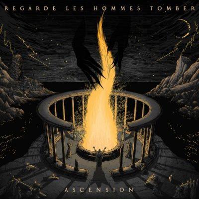 Regarde Les Hommes Tomber - Ascension (2020)