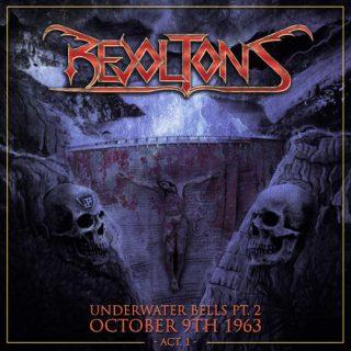 Revoltons - Underwater Bells Pt.2: October 9th 1963 Act.I (2020)