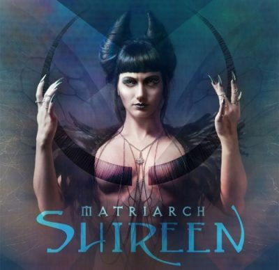 Shireen - Маtriаrсh (2017)