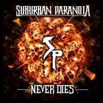 Suburban Paranoia - Never Dies (2020) 320 kbps