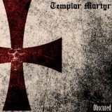 Templar Martyr - Obscured (2020)