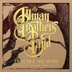 The Allman Brothers Band - Trouble No More: 50th Anniversary Collection (2020) 320 kbps