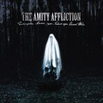 The Amity Affliction - Everyone Loves You... Once You Leave Them (2020) 320 kbps