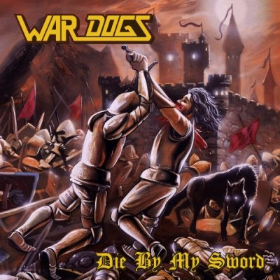 War Dogs - Die by My Sword (2020)