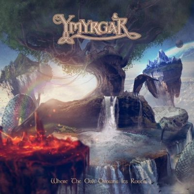 Ymyrgar - Where The Oak Drowns Its Roots (2020)