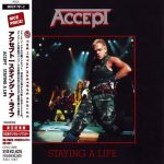 Accept - Stауing А Lifе [livе] (2СD) [Jараnеsе Еditiоn] (1990) 320 kbps