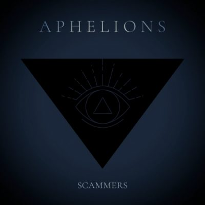 Aphelions - Scammers (2020)