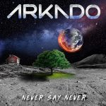 Arkado - Never Say Never (2020) 192 kbps