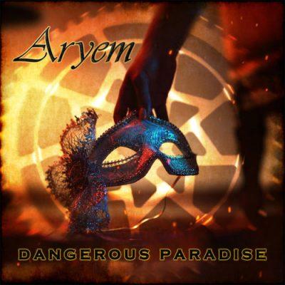 Aryem - Dangerous Paradise (2020)