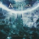 Astral Chaos - It All Comes Crashing Down (EP) (2020) 320 kbps