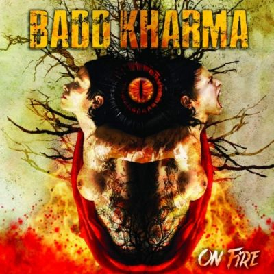 Badd Kharma - On Fire (2020)