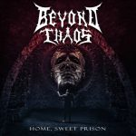 Beyond Chaos - Home, Sweet Prison (2020) 320 kbps