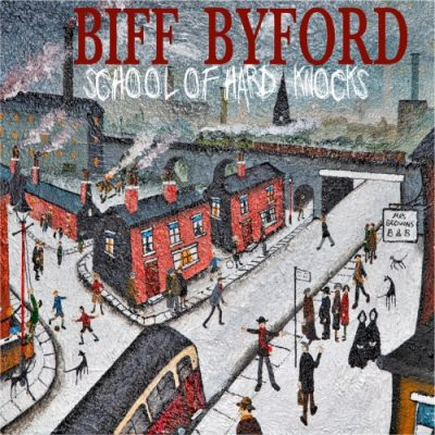 Biff Byford (Saxon/Opeth) - School of Hard Knocks (2020)