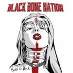 Black Bone Nation - Born to Rock (2020) 320 kbps