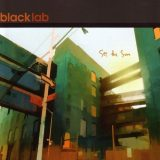 Black Lab - See The Sun (2005)