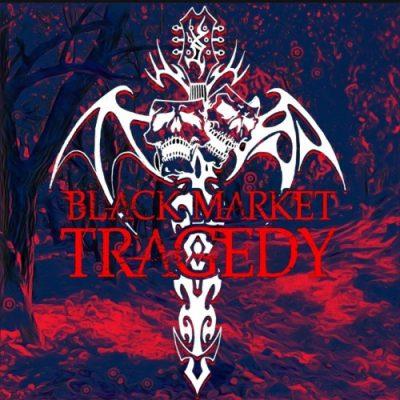 Black Market Tragedy - Black Market Tragedy (2020)