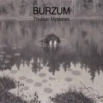Burzum - Thulêan Mysteries (2020) 320 kbps