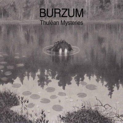 Burzum - Thulêan Mysteries (2020)