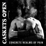 Caskets Open - Concrete Realms of Pain (2020) 128 kbps