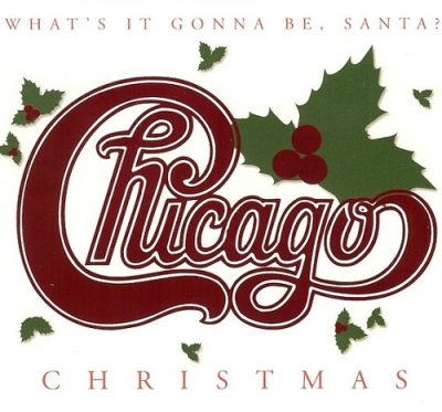 Chicago - Chicago XXV: The Christmas Album - What's It Gonna Be, Santa? (2003)