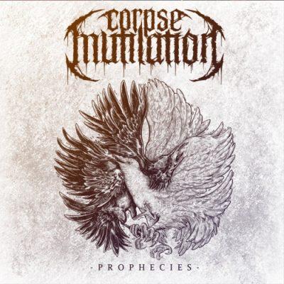 Corpse Mutilation - Prophecies (2020)