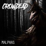 Crowdead - Malphas (2020) 320 kbps