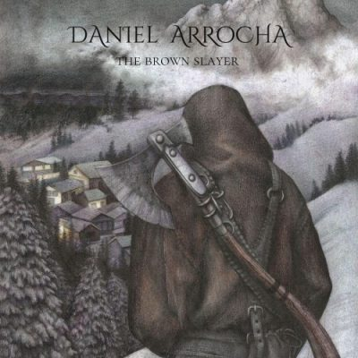 Daniel Arrocha - The Brown Slayer (2020)