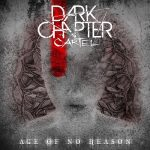 Dark Chapter Cartel - Age Of No Reason (2020) 320 kbps