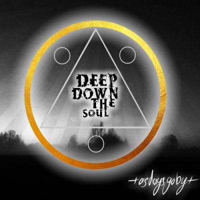 Deep Down The Soul - As Days Go By (2020)