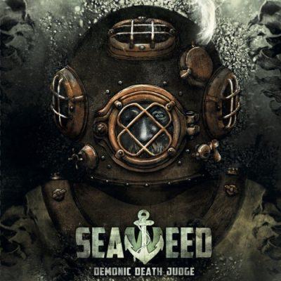 Demonic Death Judge - Seaweed (2017)