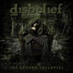 Disbelief - The Ground Collapses (2020) 320 kbps
